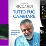 I libri della settimana: Antonelli-Motolese-Tomasin, Andrea Riccardi, Enrico Vanzina