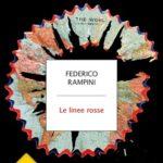 """Presentazione """"Le linee rosse"""", di Federico Rampini"""
