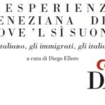 L'ESPERIENZAVENEZIANA DELDOVE 'L SÌ SUONA: l'italiano, gli immigrati, gli italiani (Venezia)