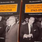 """Alessandro Masi presenta a Venezia """"Idealismo e opportunismo della cultura italiana. 1943-1948"""""""