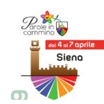 """Festival dell'italiano """"Parole in cammino"""", Siena 4-7 aprile"""