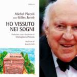 """Presentazione del libro """"HO VISSUTO NEI SOGNI"""" di Michel Piccoli e Gilles Jacob"""