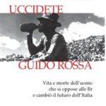 Dialogo sul libro Uccidete Guido Rossa