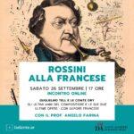 """""""Gioachino Rossini alla francese"""", appuntamento online"""