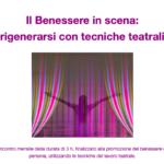 Il Benessere in scena: rigenerarsi con tecniche teatrali