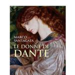 """Presentazione del volume di Marco Santagata """"Le donne di Dante"""""""