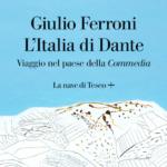 Giulio Ferroni: Dante Alighieri 700 anni dopo (1321-2021)
